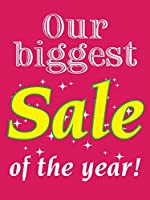Our Biggest Sale of the Year Retail Display Sign 18w x 24h 5 Pack [並行輸入品]