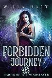 Forbidden Journey: A Paranormal Romance (Harem of the Mindslayer Book 2): Harem of The Mindslayer