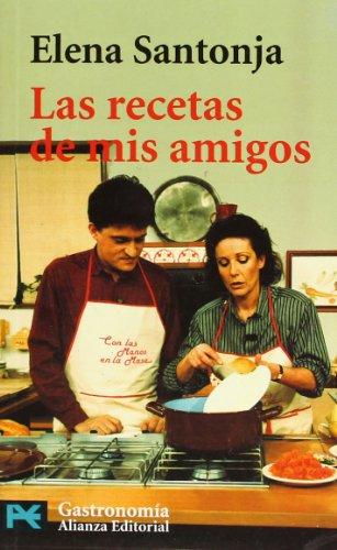 Las recetas de mis amigos / Recipes from my Friends