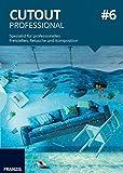 CutOut 6 professional: Spezial-Bildbearbeitungssoftware zum Freistellen und Retuschieren für die perfekte Fotomontage