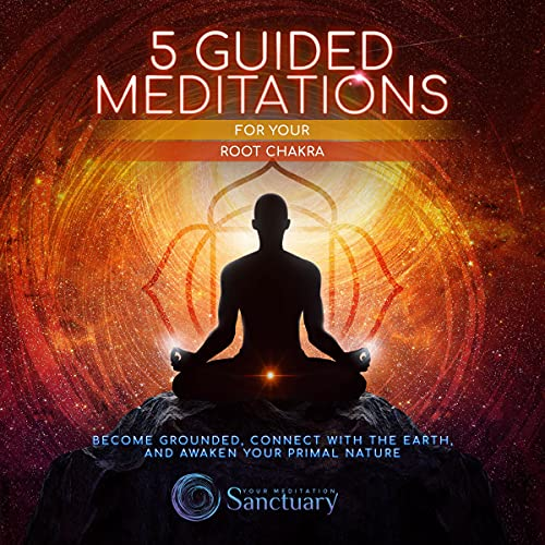5 Guided Meditations for Your Root Chakra cover art