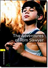 Oxford Bookworms Library: Level 1:: The Adventures of Tom Sawyer: 400 Headwords (Oxford Bookworms ELT)