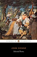Selected Poems of John Donne (Penguin Classics)