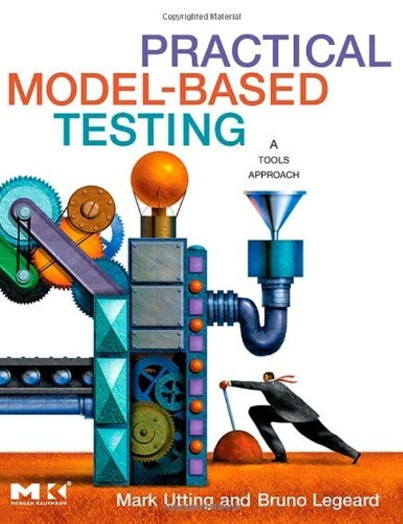 世辞コロニーなめらかPractical Model-Based Testing: A Tools Approach (English Edition)