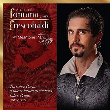 Frescobaldi Complete Keyboard Works, 2 - Toccate e Partite, Libro Primo