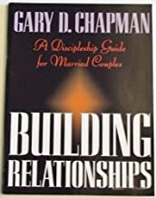 Building Relationships: A Discipleship Guide for Married Couples
