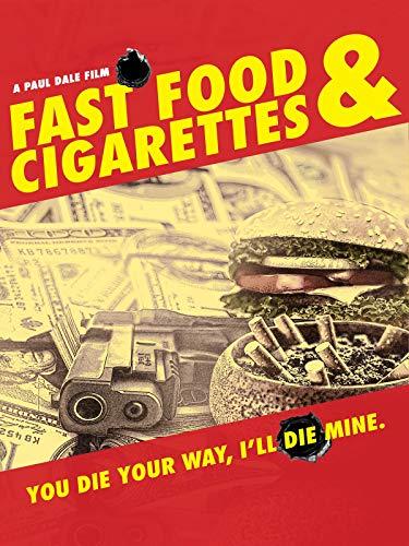 Fast Food & Cigarettes
