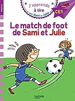 Sami et Julie CE1 Le match de foot de Sami et Julie de Sandra Lebrun et Loïc Audrain