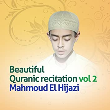 Beautiful quranic recitation, Vol. 2 (Quran - Coran - Islam)