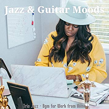 Trio Jazz - Bgm for Work from Home