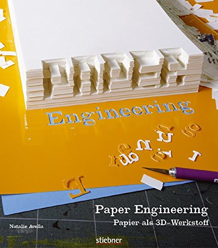 Paper Engineering: Papier als 3D-Werkstoff