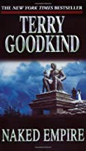 NAKED EMPIRE[Naked Empire] BY Goodkind, Terry(Author)Mass market paperback on Jun 01 2004