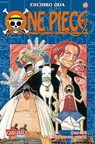 One Piece 25. Der ist 100 Millionen wert!: Piraten, Abenteuer und der größte Schatz der Welt!
