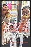 Pummarola franchising ristorazione: Come sviluppare un progetto innovativo dedicato agli aperitivi e al food con cuore e prodotti tipici.
