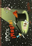 100% magia: Tu primer libro de auténtica magia (Actividades y destrezas) (Spanish Edition)