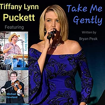 Take Me Gently (feat. Johnny Berry & Michael Cleveland)