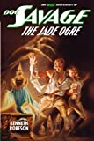 Doc Savage: The Jade Ogre (The Wild Adventures of Doc Savage)