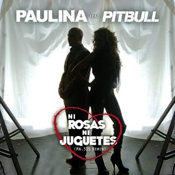 Ni Rosas, Ni Juguetes (Dúo Con Pitbull - Mr 305 Remix)