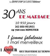 Le livre d'or de notre Amour 30 ans de Mariage: 100 pages, 21.59 x 21.59 cm (French Edition)
