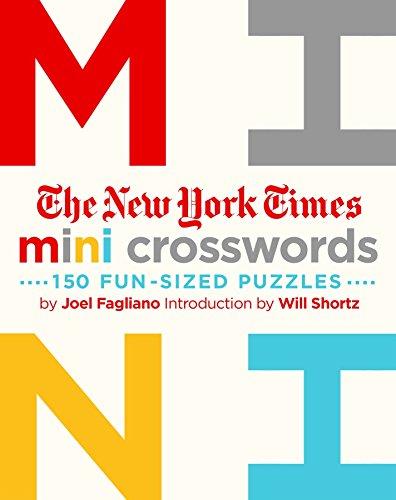 The New York Times Mini Crosswords, Volume 1: 150 Easy Fun-Sized Puzzles