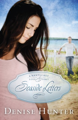 Seaside Letters (A Nantucket Love Story Book 3) (English Edition)