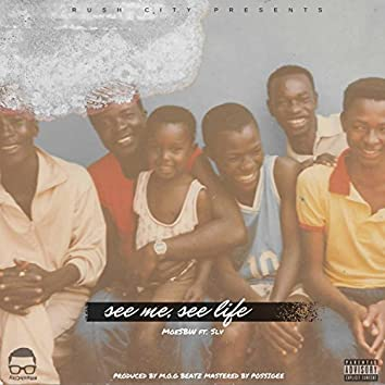 See Me, See Life (feat. Slv)