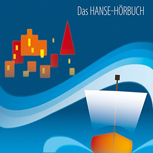 Das Hanse-Hörbuch audiobook cover art