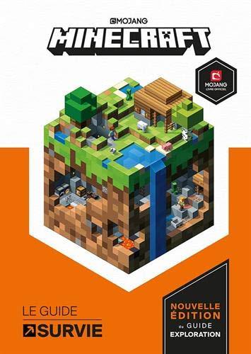 Minecraft. Le Guide de survie