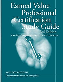 Earned Value Professional Certification Study Guide, Third Edition
