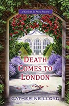 Death Comes to London (A Kurland St. Mary Mystery) by Catherine Lloyd (2014-11-25)
