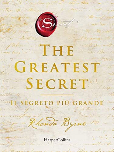 The Greatest Secret: Il segreto più grande (Italian Edition)