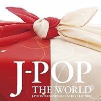 J-POP THE WORLD
