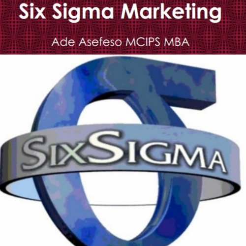 Six Sigma Marketing audiobook cover art