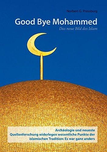 Good Bye Mohammed by Norbert G. Pressburg (2012-03-08)