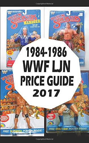 1984-1986 WWF LJN WRESLTING FIGURE PRICE GUIDE