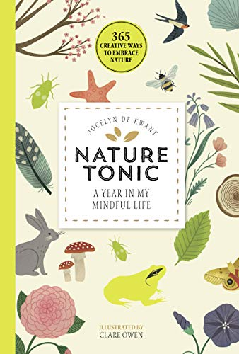 Nature Tonic: A Year in My Mindful Life (365 Creative Mindfulness)
