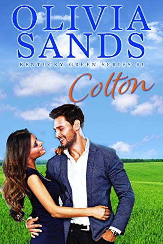 Colton (Kentucky Green Book 1) by [Olivia Sands]