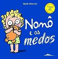 Nonô e os Medos (Portuguese Edition)