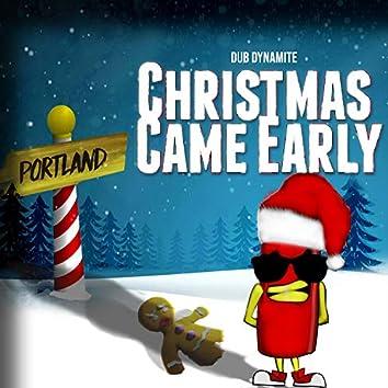 Christmas Came Early
