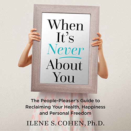 When It's Never About You audiobook cover art