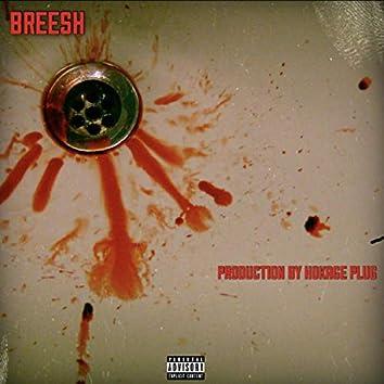 Breesh (feat. F.A.M.E Life & Hokage Plug)