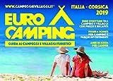 Guida Eurocamping Italia e Corsica. Guida ai villaggi turistici e campeggi in Italia e Corsica