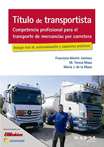 Título de transportista. Competencia profesional para el transporte de mercancías por carretera