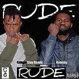 Rude (feat. Nomsky) [Explicit]