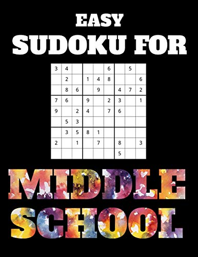 Easy Sudoku For Middle School: 100 Sudoku Puzzles With Answers