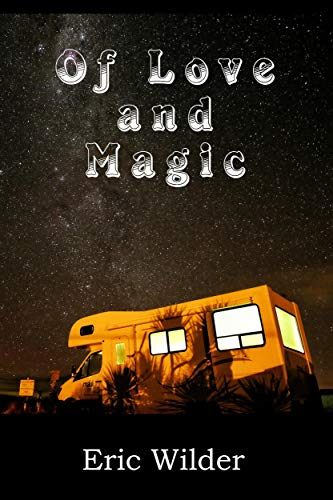 Of Love and Magic (May September romantic adventure)