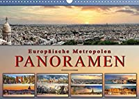Europaeische Metropolen - Panoramen (Wandkalender 2022 DIN A3 quer): Eindrucksvolle Metropolen Europas in aussergewoehnlichen Panoramen. (Monatskalender, 14 Seiten )