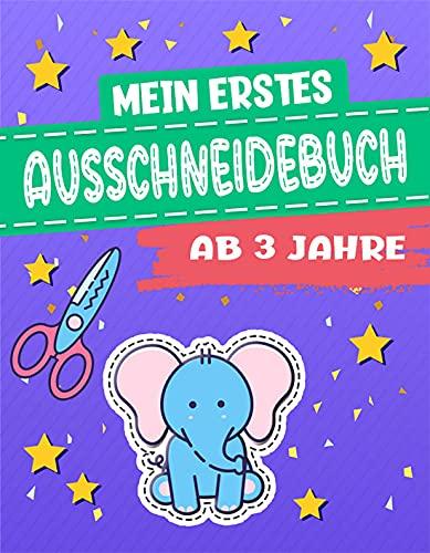 Mein erstes Ausschneidebuch ab 3 Jahre: Mit der Schere Schneiden für Kinder - Das Mitmachbuch für die Allerkleinsten - Frühförderung für Kreativminis