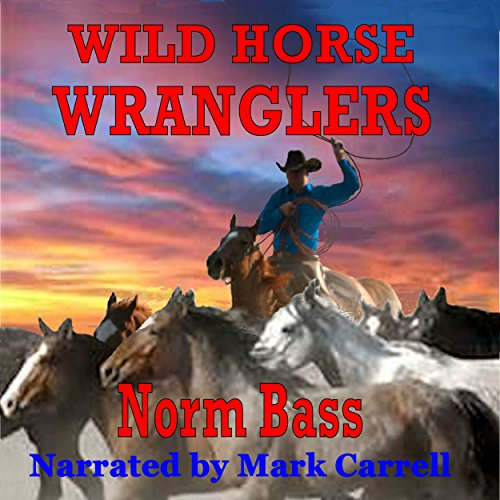 Wild Horse Wranglers audiobook cover art