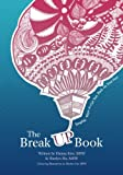 The Break UP Book: Tangible Ways to Get You Back on Your Feet